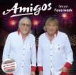 Amigos_Wie_Ein_Feuerwerk