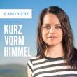 Caro_Merz_Kurz_Vorm_Himmel