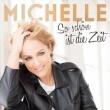 Michelle_So_Schoen_Ist_Die_Zeit
