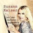 Susann_Kaiser_Leb_Den_Naechsten_Augenblick