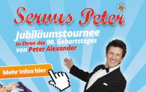 SERVUS PETER Eine Hommage an Peter Alexander @ Hufeisenfabrik Eberswalde | Eberswalde | Brandenburg | Deutschland